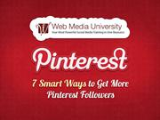 7 Smart Ways to Get More Pinterest Followers