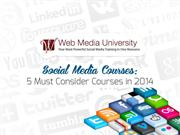 Social Media Courses-5 Must Consider Courses in 2014