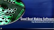 Good Beat Making Software