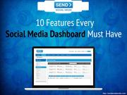 10 Features Every Social Media Dashboard Must Have