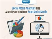 Social Media Analytics Tips & Best Practices From Send Social Media