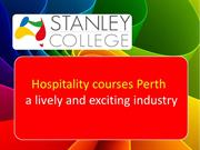 Hospitality courses Perth a lively and exciting industry