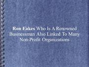 Ron Eakes Who Is A Renowned Businessman Also Linked To Many Non-Profit