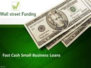 Fast Cash Small Business Loans – A Convenient Funding Option