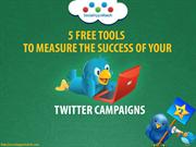 5 Free Tools to Measure the Success of your Twitter Campaigns