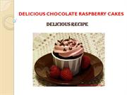 DELICIOUS CHOCOLATE RASPBERRY CAKES
