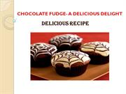 CHOCOLATE FUDGE- A DELICIOUS DELIGHT