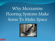 Why Mezzanine Flooring Systems Make Sense To Make Space