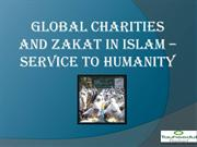 Global Charities And Zakat In Islam – Service To Humanity
