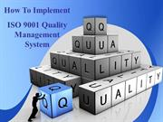 How to Implements of ISO 9001 Quality Management System