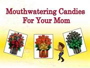 Deliver Mothers Day Candy Bouquets Online