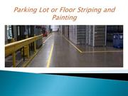 Parking Lot or Floor Striping and Painting