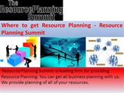 Where to get Resource Planning - Resource Planning Summit