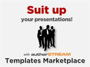 Suit up your presentations with authorSTREAM Templates Marketplace