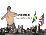 Deported but not forgotten