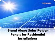 Stand Alone Solar Power Panels for Residential Installations