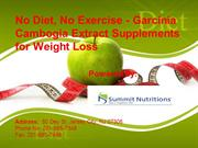 No Diet, No Exercise - Garcinia Cambogia Extract Supplements for Weigh