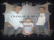 Changes in my life David Sept 2013