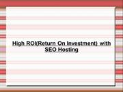 High Return On Investment with SEO Hosting