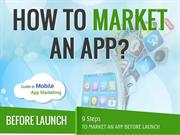 Infographic: Steps to Market Your App Before and After Launch