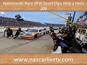 VFW Sport Clips Help a Hero 200 Live NASCAR Coverage
