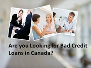 Get Canadian loan with Bad Credit Canadian Online