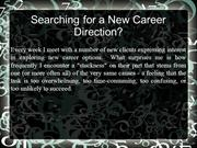 Searching for a New Career Direction