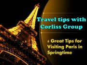 4 Great Travel tips with Corliss Group for Visiting Paris