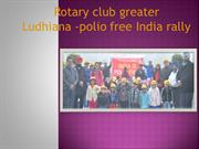 Rotary club greater - polio free india rally