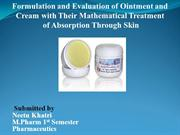 FORMULATION AND EVALUATION OF OINTMENT AND CREAM WITH THEIR MATHEMATIC