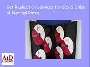 Get Replication Services for CDs & DVDs at Nominal Rates