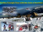 Golden Triangle Tour with the Vale of Kashmir