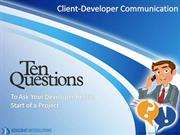 Client Developer Communication - Importance Questions to ask