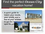 Find the Perfect Ocean City Vacation Home