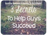 Bedding Business 3 Secrets To Do It Right