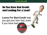 Loans For Bad Credit- Very Helpful Support for Bad Credit Holders