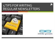 5 Tips For Writing Regular Newsletters