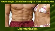 Natural Weight Loss Pills For Losing Fat In The Stomach Area