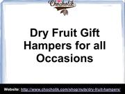 Dry Fruit Gift Hampers for all Occasions