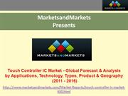Global Touch Controller IC Market Forecast (2011 - 2016)