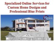 Specialized Online Services for Custom Home Designs
