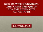 BSHS 422 week 2 Individual Assignment Critique of ADA and Affirmative