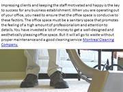 maintenance and a good cleaning service Montreal Cleaning Company