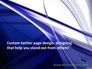 Twitter page design- designing that help you stand out from others!