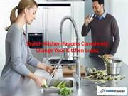 Stylish Kitchen Faucet Completely Change Your Kitchen Looks