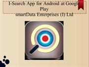 Custom search engine i-Search App for Android at Google Play - Free