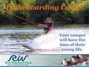 River Way Ranch Camp - Wakeboarding Camp