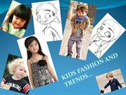 KIDS FASHION AND TRENDS