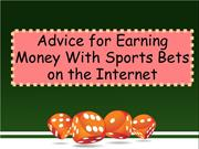 Advice for Earning Money With Sports Bets on the Internet