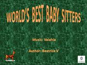 WORLD'S  BEST  BABY  SITTERS